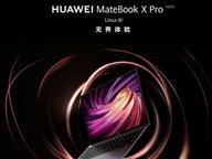 华为开售搭载Linux系统的MateBook:比Windows版便宜300块
