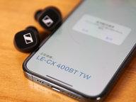 回归声音本真 森海塞尔CX 400BT真无线耳机评测