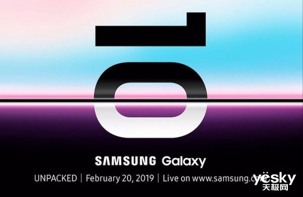 银河至尊首页将在2月20日发布Galaxy S10系列