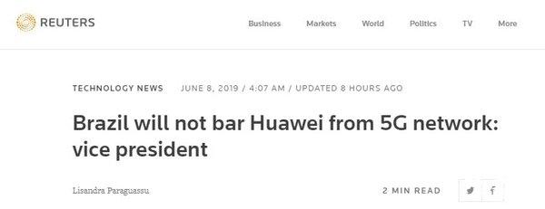 美国封禁华为后 巴西再度表态:5G建设不排除华为,巴西需要华为