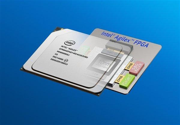 英特尔向客户出货10nm工艺Agilex FPGA