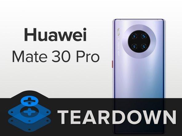 华为Mate30 Pro拆解:换屏没有想象中那么难