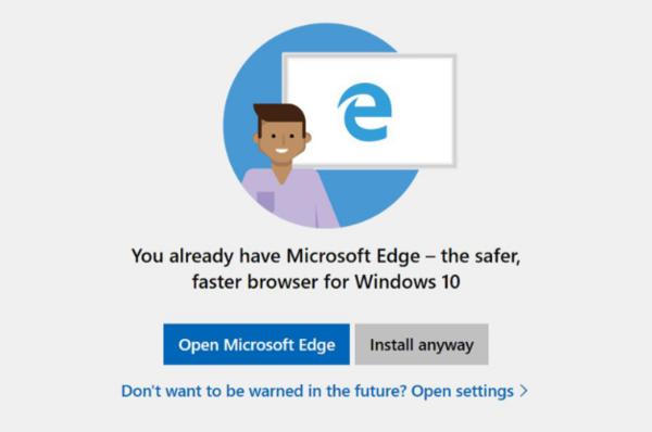 微软告知用户不要安装Chrome和Firefox